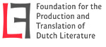FOUNDATION FOR THE PRODUCTION AND TRANSLATION OF DUTCH LITERATURE